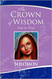 The Crown Of Wisdom - Solomon