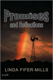 Promises And Reflections - Linda Fifer-Mills