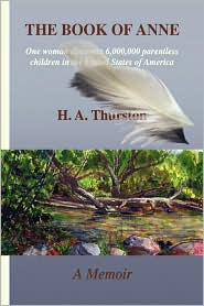 The Book Of Anne - H. A. Thurston