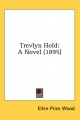 Trevlyn Hold - Ellen Price Wood