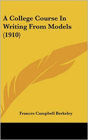 A College Course in Writing from Models