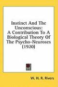 Instinct and the Unconscious: A Contribution to a Biological Theory of the Psycho-Neuroses (1920)