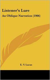 Listener's Lure: An Oblique Narration (1906)