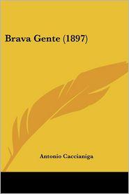 Brava Gente (1897) - Antonio Caccianiga