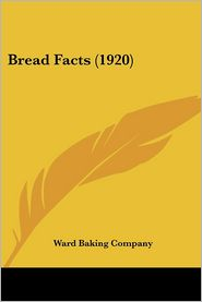 Bread Facts (1920)