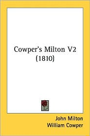 Cowper's Milton V2 (1810) - John Milton, William Cowper