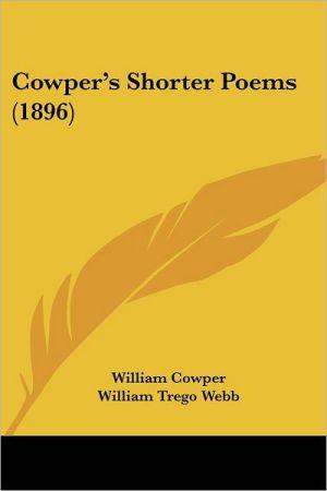 Cowper's Shorter Poems (1896)