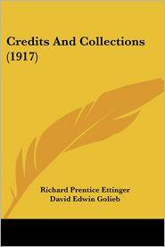 Credits and Collections (1917) - Richard Prentice Ettinger, David Edwin Golieb