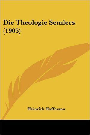 Die Theologie Semlers (1905) - Heinrich Hoffmann