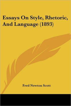 Essays on Style, Rhetoric, and Language (1893)