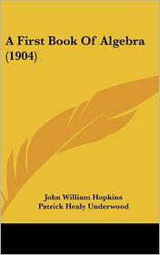 A First Book of Algebra (1904)