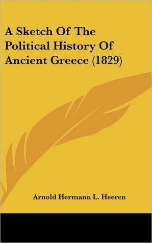 A Sketch of the Political History of Ancient Greece (1829)