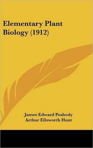 Elementary Plant Biology (1912)