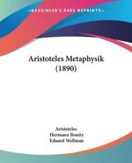 Aristoteles Metaphysik (1890) - Aristotle