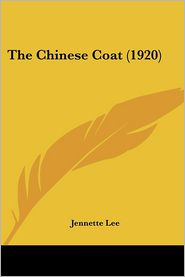 The Chinese Coat (1920) - Jennette Lee