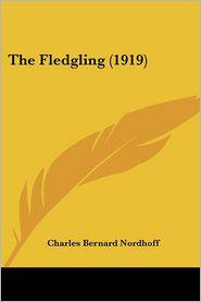 The Fledgling (1919) - Charles Bernard Nordhoff
