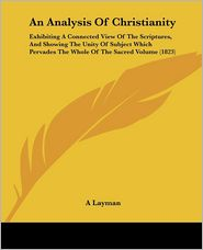 An Analysis Of Christianity - A Layman