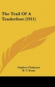 Trail of a Tenderfoot (1911) - Stephen Chalmers