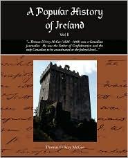 A Popular History Of Ireland Ii - Thomas D'Arcy Mcgee
