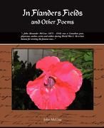 McCrae, John: In Flanders Fields and Other Poems