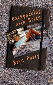Backpacking With Brian - Bryn Parry