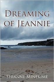 Dreaming Of Jeannie - Shianne Minekime