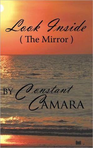 Look Inside (The Mirror) - Constant Camara