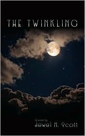 The Twinkling - Jewel M. Scott