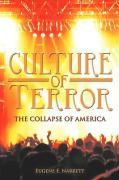 Culture of Terror: The Collapse of America