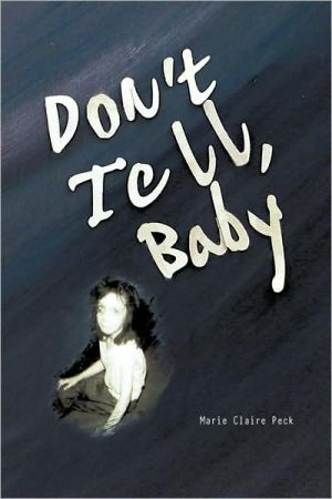 Don'T Tell Baby - Marie Claire Peck
