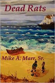 Dead Rats - Sr. Mike A. Marr
