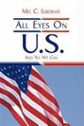 All Eyes on U.S.: And Yes We Can