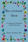 Relationship Gems: For Building and Maintaining Healthy Relationships