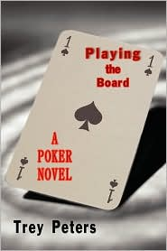Playing the Board - Trey Peters