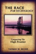The Race for Technology: Conquering the High Frontier