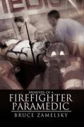 Memoirs of a Firefighter/Paramedic