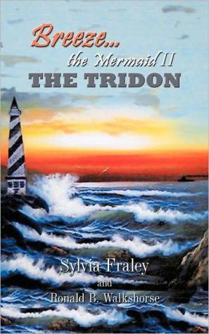 Breeze The Mermaid Ii - Sylvia Fraley