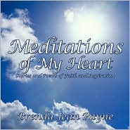 Meditations of My Heart: Stories and Poems of Faith and Inspiration - Brenda Jean Payne