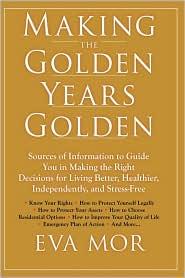 Making The Golden Years Golden - Eva Mor