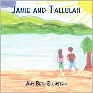 Jamie and Tallulah - Amy Beth Blumstein