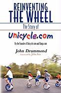 Reinventing the Wheel: The Story of Unicycle.com