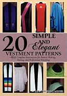 20 Simple and Elegant Vestment Patterns