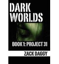 Dark Worlds - Zack Daggy