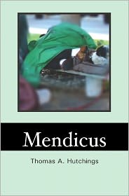 Mendicus - Thomas Hutchings