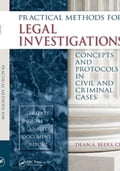 Practical Methods for Legal Investigations: Concepts and Protocols in Civil and Criminal Cases - Beers, CLI