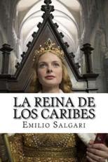 La Reina de Los Caribes (Spanish Edition)