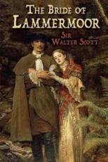 Bride of Lammermoor - Sir Walter Scott