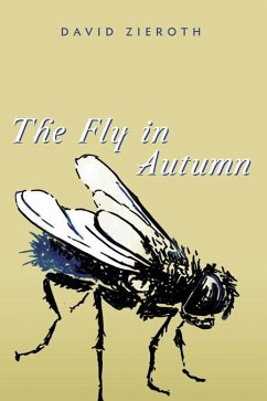 The Fly in Autumn - Zieroth, David