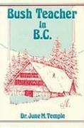 Bush Teacher in B.C.