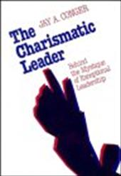 The Charismatic Leader: Behind the Mystique of Exceptional Leadership - Conger, Jay Alden / Conger